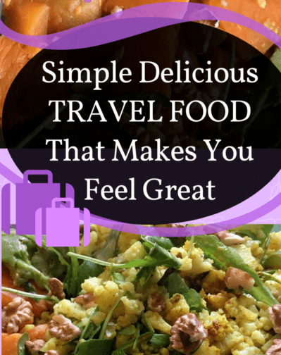Travel food - simple, delicious