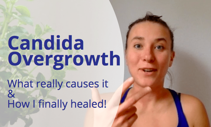 Candida Overgrowth - What Really Causes it & How I Finally Healed
