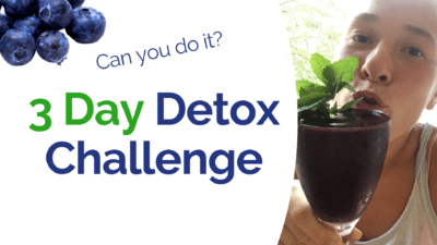 3 Day Detox Challenge - Ready for some detox time?